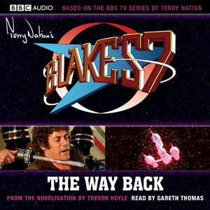 Blake's 7 : The Way Back