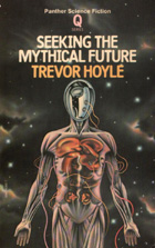 Seeking the Mythical Future